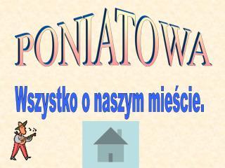 PONIATOWA