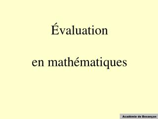 Évaluation  en mathématiques