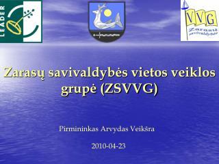 Zarasų savivaldybės vietos veiklos grupė (ZSVVG)