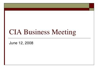 CIA Business Meeting