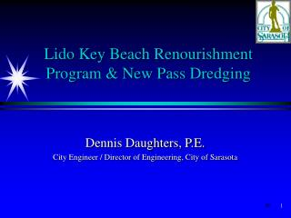 Lido Key Beach Renourishment Program & New Pass Dredging