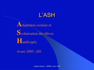 L'ASH