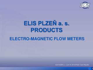 ELIS PLZEŇ a. s. PRODUCTS