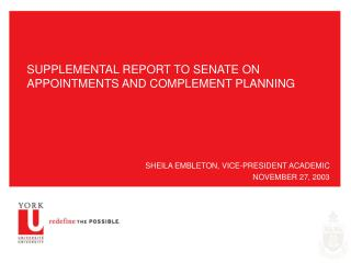 SUPPLEMENTAL REPORT TO SENATE ON APPOINTMENTS AND COMPLEMENT PLANNING