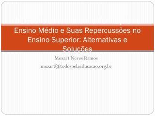 Mozart Neves Ramos mozart@todospelaeducacao.br