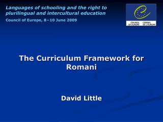 The Curriculum Framework for Romani