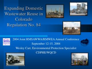 Expanding Domestic Wastewater Reuse in Colorado Regulation No. 84