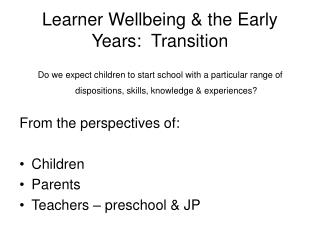 Learner Wellbeing & the Early Years:  Transition