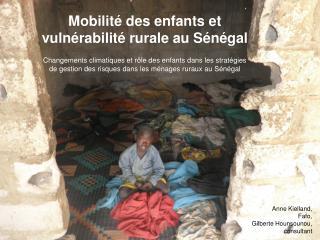 Mobilité des enfants et vulnérabilité rurale au Sénégal