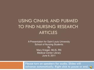 Using  CINAhl  and  pubmed to find nursing research articles