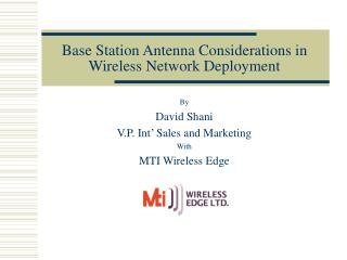 Base Station Antenna Considerations in Wireless Network Deployment