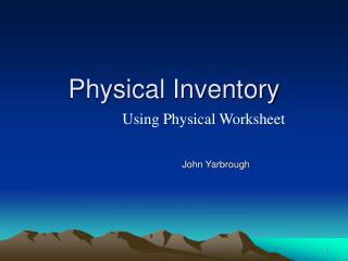 Physical Inventory