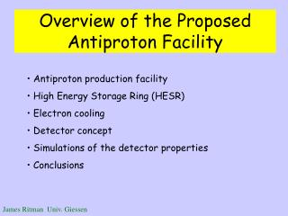 Overview of the Proposed Antiproton Facility