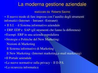 La moderna gestione aziendale realizzato da  Roberto Savino