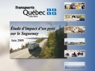 Étude d'impact d'un pont  sur le Saguenay