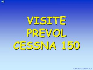 VISITE PREVOL  CESSNA 150