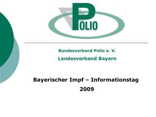 Bundesverband Polio e. V. Landesverband Bayern