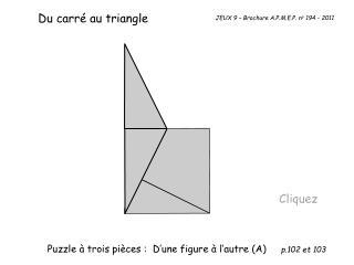 Du  carré  au triangle