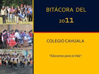 BITÁCORA  DEL      20 11