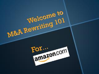 Welcome to  M&A Rewriting 101