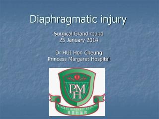 Diaphragmatic injury