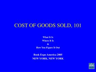 COST OF GOODS SOLD, 101