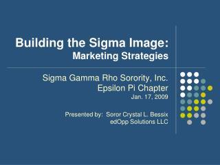 Building the Sigma Image: Marketing Strategies