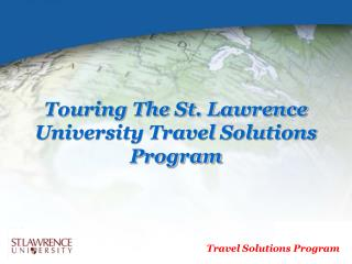 Touring The St. Lawrence University Travel Solutions Program
