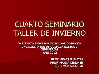CUARTO SEMINARIO TALLER DE INVIERNO