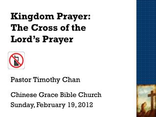 Kingdom Prayer: The Cross of the  Lord's Prayer