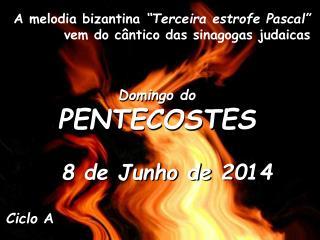 Domingo do PENTECOSTES