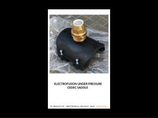 ELECTROFUSION UNDER PRESSURE CEDEC SADDLE