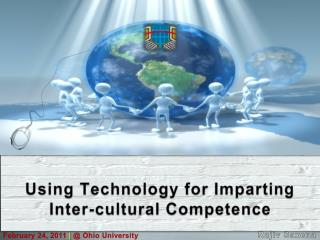 Using Technology  for Imparting Inter-cultural Competence