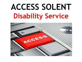 ACCESS SOLENT  Disability Service