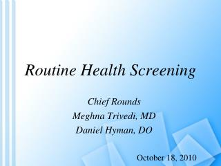 Routine Health Screening