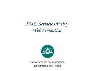 XML, Servicios Web y Web Semántica