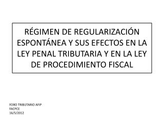 FORO TRIBUTARIO AFIP FACPCE 16/5/2012