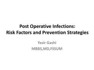 Post Operative Infections: Risk Factors and Prevention Strategies