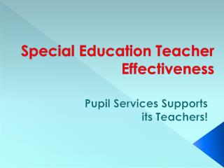Special Education Teacher Effectiveness