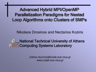 Nikolaos Drosinos and Nectarios Koziris National Technical University of Athens