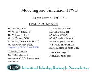 Modeling and Simulation ITWG  J rgen Lorenz - FhG-IISB
