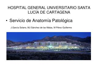 HOSPITAL GENERAL UNIVERSITARIO SANTA LUCÍA DE CARTAGENA