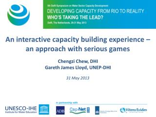 An  interactive capacity building experience � an approach with serious games