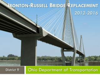 Ironton-Russell Bridge Replacement 2012-2016
