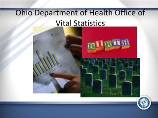 Ohio Department of Health Office of Vital Statistics