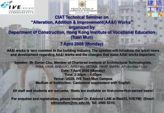 """CIAT Technical Seminar on """"Alteration, Addition & Improvement(AA&I) Works"""" organized by"""