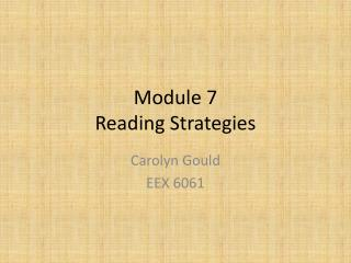 Module 7 Reading Strategies
