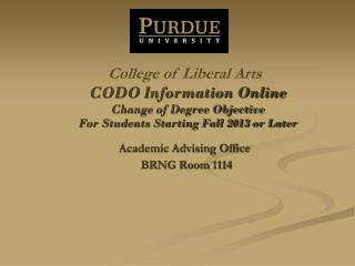 CODO Information Online  Change of Degree Objective  For Students Starting Fall 2013 or Later