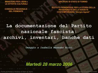 La documentazione del Partito nazionale fascista:  archivi, inventari, banche dati