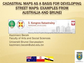 Cadastral maps as a basis for developing street maps: examples from  Australia and Brunei